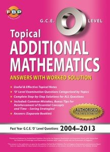 O-Level Additional Maths Ten Years Series Book Topical Ai Ling Ong 300