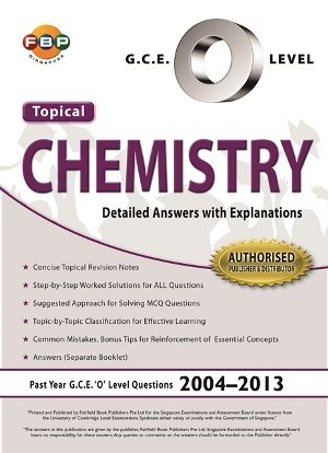 GCE O-Level Pure Chemistry Ten Years Series Topical Edition