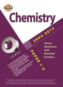 GCE O-Level Pure Chemistry Ten Years Series Yearly Edition