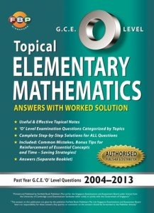 O-Level Elementary Maths Ten Years Series Book Topical Ai Ling Ong 300