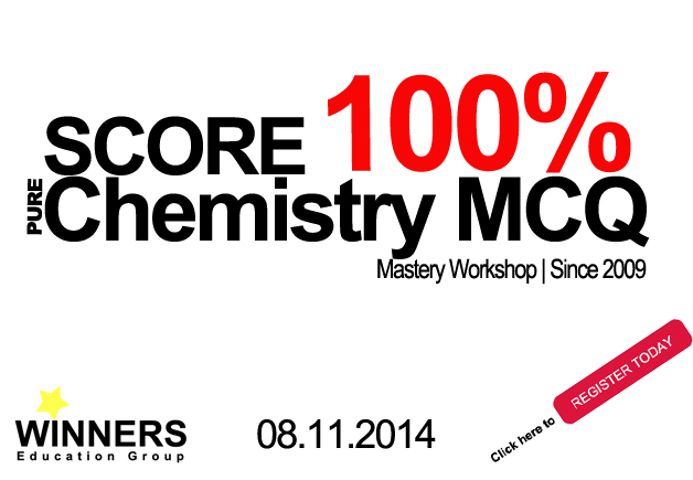 Score 100% Chemistry MCQ Workshop 2014