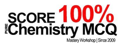 Score 100% O-Level Pure Chemistry MCQ Workshop