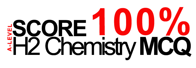 Score 100% A-Level H2 Chemistry MCQ Workshops