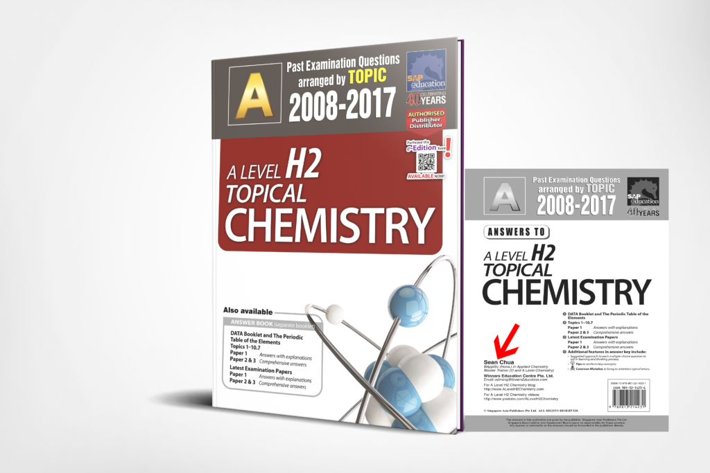 A-Level H2 Chemistry Ten Years Series Topical 3D Edition by Sean Chua